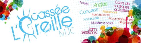 MJC - l'Oreille Cassée